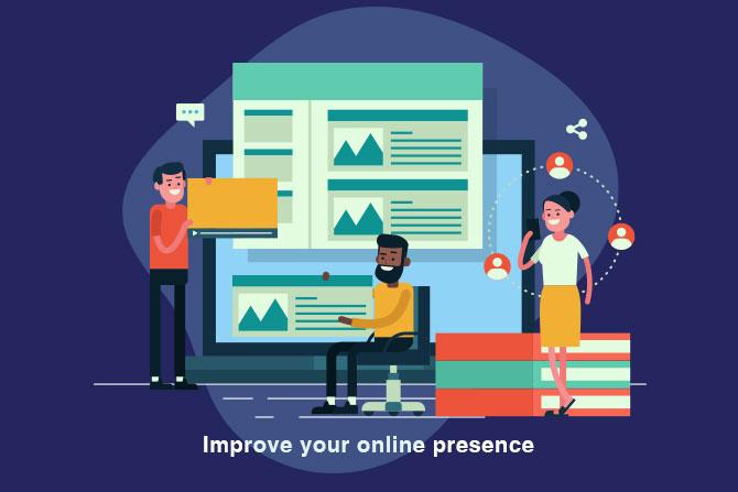 Improve your online presence