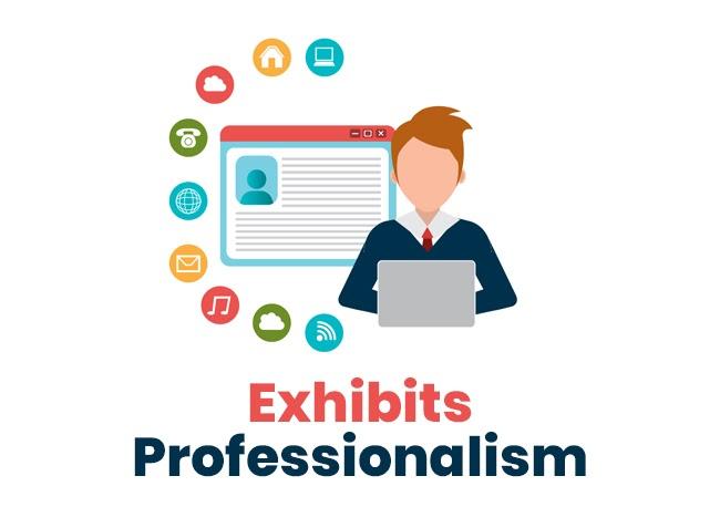 EXHIBITS PROFESSIONALISM