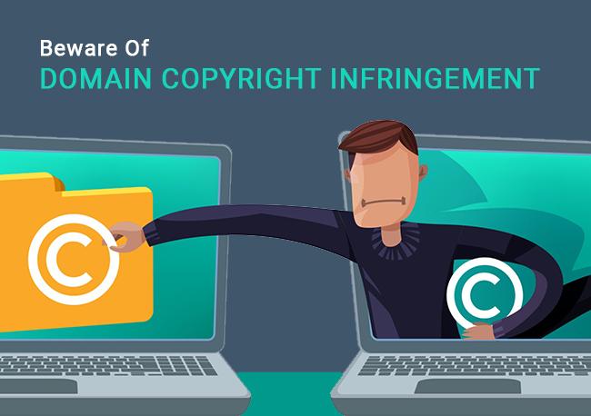 Beware-Of-Domain-Copyright-Infringement
