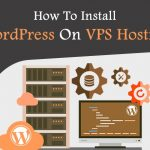 How to Install WordPress in VPS